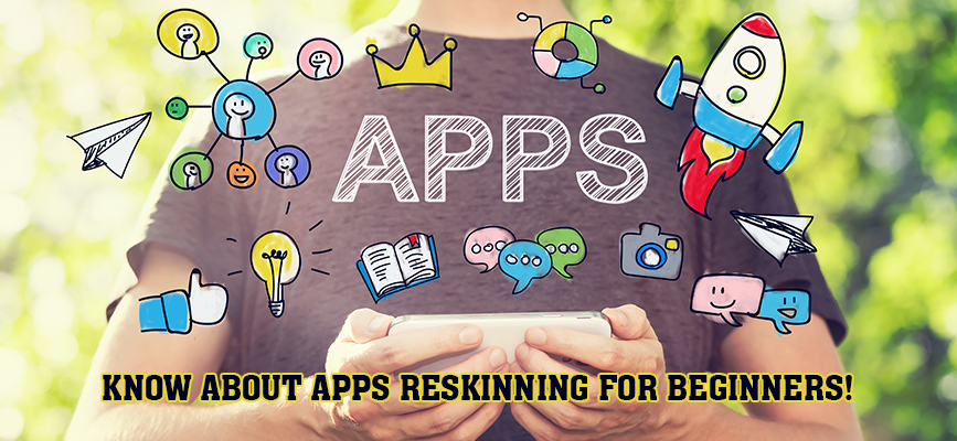 Reskinning-Apps-for-Beginners