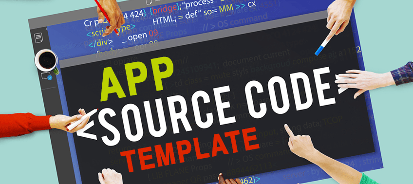 Benefits-of-App-Source-Code-Template